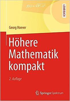 Höhere Mathematik kompakt (Springer-Lehrbuch)