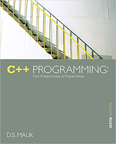 c++ programming from problem analysis to program design 7th edition