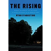 The Rising: Murder, Heartbreak, and the Power of Human Resilience in an American Town