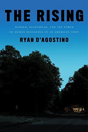 The Rising: Murder, Heartbreak, and the Power of Human Resilience in an American Town cover