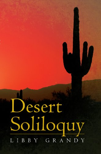 Book: Desert Soliloquy by Libby Grandy