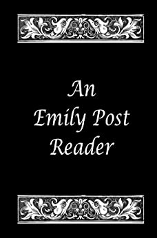 An Emily Post Reader (Baltimore Authors Book 20) by [Post, Emily]