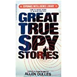 img - for Great True Spy Stories book / textbook / text book