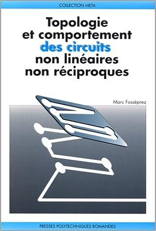 Lire un Topologie et comportement des circuits non linéaires non réciproques pdf
