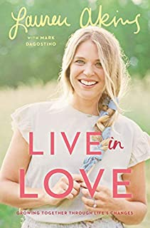 Book Cover: Live in Love: Growing Together Through Life's Changes