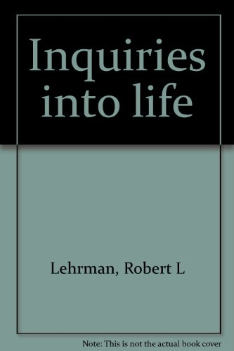 Inquiries into life