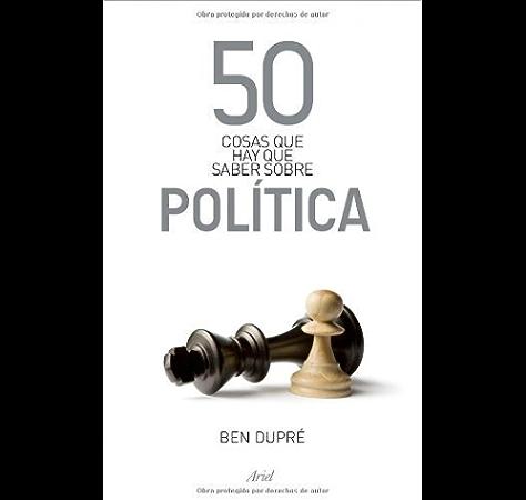 50 cosas que hay que saber sobre política eBook: Dupré, Ben: Amazon.es: Tienda Kindle
