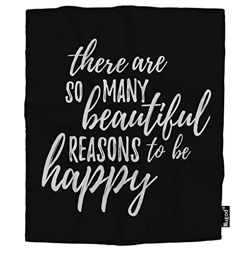 Mugod Positive Happy Quote Blanket There are So Many Beautiful Reasons to Be Happy Fuzzy Soft Cozy Warm Flannel Throw Blankets for Adults Kids Women Men Girls Boys Bedroom 60x80 -