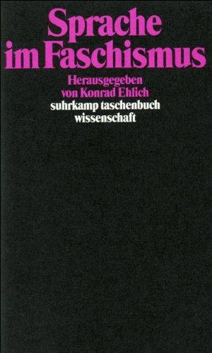 Sprache im Faschismus (suhrkamp taschenbuch wissenschaft)