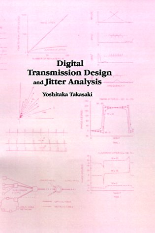 Digital Transmission Design and Jitter Analysis (Artech House Telecommunications - Opticals Shopping Online