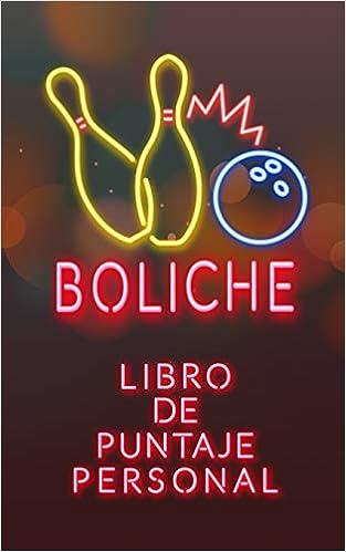 Amazon.com: Boliche: Libro de Puntaje Personal (Spanish ...