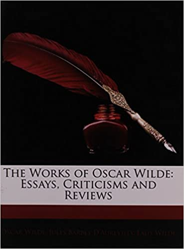 com the works of oscar wilde essays criticisms and  the works of oscar wilde essays criticisms and reviews