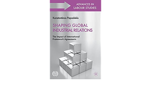 Amazon Shaping Global Industrial Relations The Impact Of