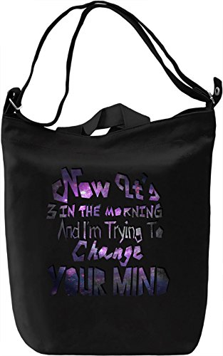Not It's 3 In The Morning Borsa Giornaliera Canvas Canvas Day Bag| 100% Premium Cotton Canvas| DTG Printing|