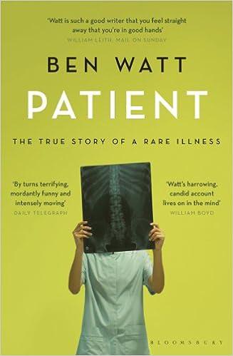 Download Patient: The True Story of a Rare Illness PDF, azw (Kindle), ePub, doc, mobi