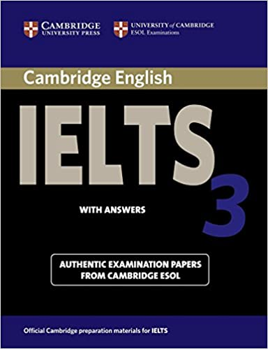 Cambridge IELTS 3 Student's Book with Answers: Examination