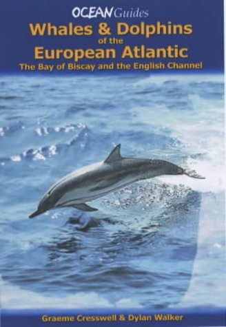 Download Whales and Dolphins of the European Atlantic pdf epub
