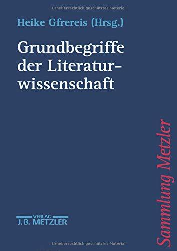 Grundbegriffe der Literaturwissenschaft (Sammlung Metzler)