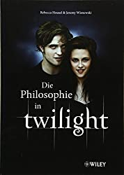 Philosophie in Twilight (German Edition)