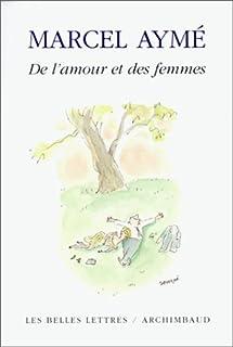 De l'amour et des femmes, Aymé, Marcel