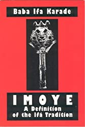 Imoye: A Definition of the Ipa Tradition