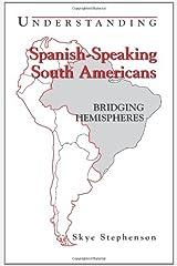 Understanding Spanish-Speaking South Americans: Bridging Hemispheres (Interact Series)