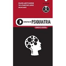 Condutas em Psiquiatria: Consulta Rápida (Portuguese Edition)