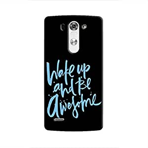 Cover It Up - Wake Up And Be Awesome LG G3 Hard Case