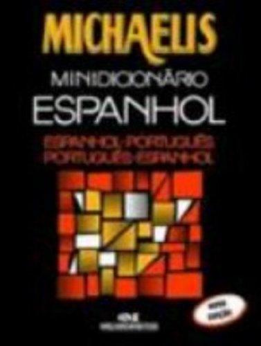 Michaelis. Minidicionário Espanhol. Espanhol. Português