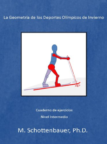 Descargar Libro La Geometría De Los Deportes Olímpicos De Invierno: Cuaderno De Ejercicios M. Schottenbauer