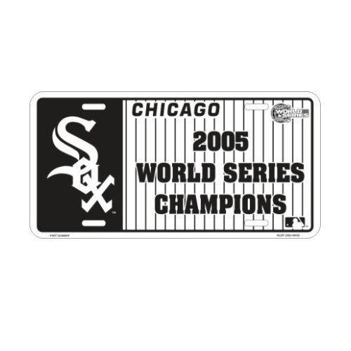 Chicago White Sox 2005 World Series Champions Metal License - 2005 Sox Chicago World White Series