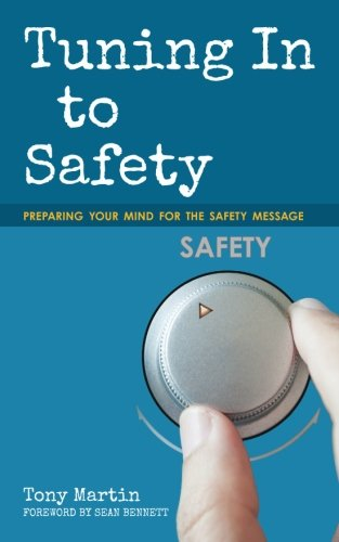 Tuning In to Safety: Preparing Your Mind for the Safety Message