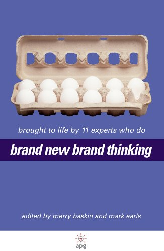 Brand New Brand Thinking: Brought to Life by 11 Experts Who Do