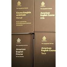 The Linguaphone Institute - American English Course/Cours d'anglais américain - Manuel/Texts/Written exercises/Drills (4 volumes)