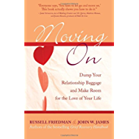 Moving On: Dump Your Relationship Baggage and Make Room for the Love of Your Life (English Edition)