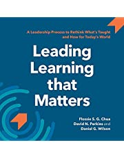 Leading Learning that Matters: A Leadership Process to Rethink What's Taught and How for Today's World