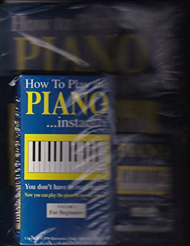 How to Play the Piano Instantly Volume 1 for Beginners with VHS and Cassette Author: John Derbin