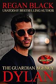 Dylan: Brotherhood Protectors World (The Guardian Agency)