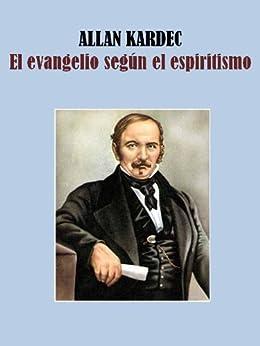 El Evangelio Seg 218 N El Espiritismo Spanish Edition border=