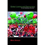 Global Justice and Democracy: The Anti-Globalisation Movement