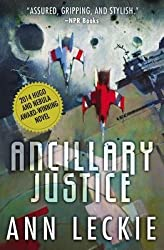 By Ann Leckie Ancillary Justice (Imperial Radch) (paperback / softback) [Paperback]
