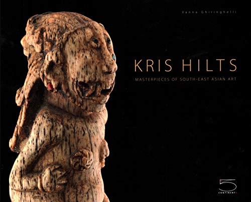 Kris Hilts: Masterpieces of South-East Asian Art
