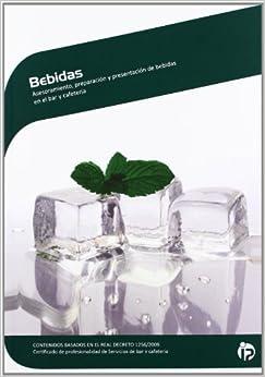 Bebidas: Asesoramiento, preparación y presentación de bebidas en el bar y cafetería (Hostelería y turismo)