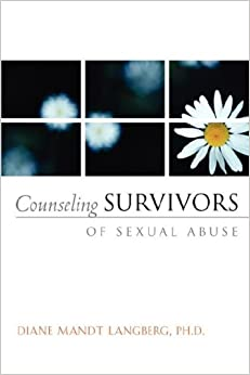 Book Counseling Survivors of Sexual Abuse (AACC Counseling Library)