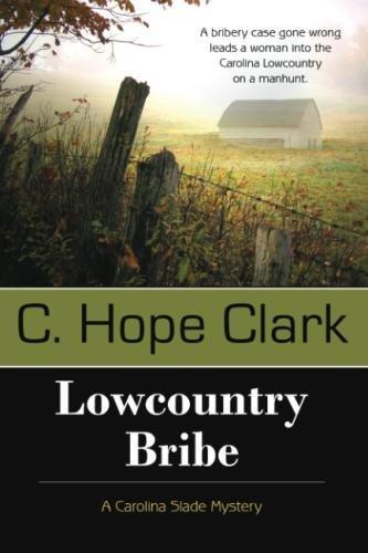 Image of Lowcountry Bribe: A Carolina Slade Mystery