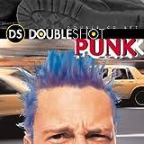 Double Shot: Punk