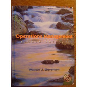 Operations Management [Mcgraw-Hill/Irwin Series Operations and Decision Sciences] by Stevenson, William J. [Mcgraw-Hill (Tx),2004] [Hardcover] 8th Edition