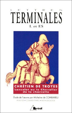 Chrétien de Troyes, Lancelot ou le Chevalier de la charette