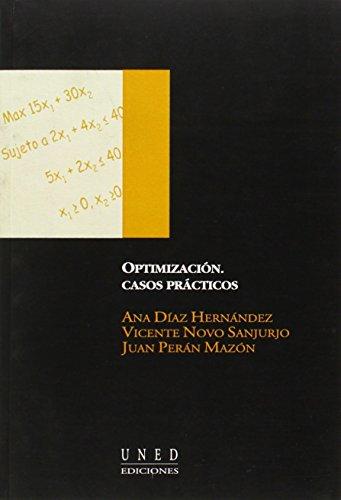 Descargar Libro Optimización. Casos Prácticos. Ana DÍaz HernÁndez