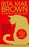 Front cover for the book Catch as Cat Can by Rita Mae Brown